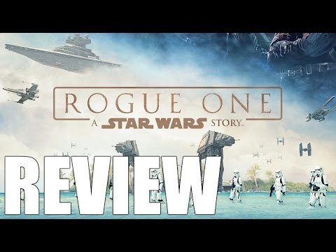 Rogue One: A Star Wars Story [The Movie Breakdown w/Dr. Jones] (Non-Spoiler and Spoiler Review)