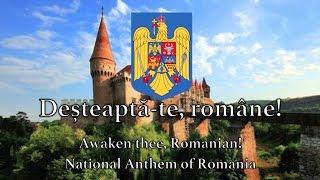 National Anthem Romania - Desteapta-te, romane!