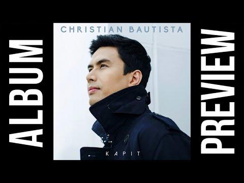 Christian Bautista - KAPIT ( Official Album Preview )