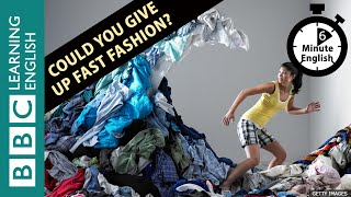 Скачать Could You Give Up Fast Fashion Listen To 6 Minute English