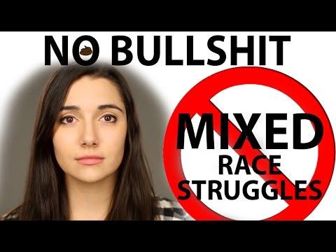 Mixed Race Struggles Are Bullshit