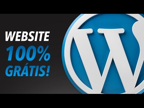 Tutorial Wordpress: Criar um WebSite/Blog Totalmente Gratuito
