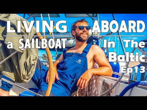 LIVING ABOARD a SAILBOAT in the Baltic – The Last Nordic Country - Ep 13