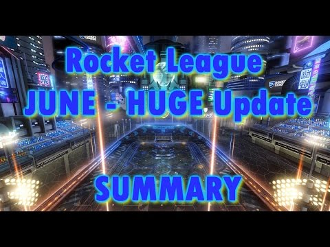 LARGEST Rocket League update yet!! Summary/Overview