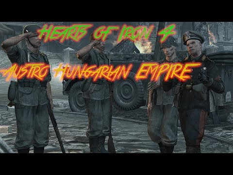 Hearts of Iron 4 Austro Hungarian Empire