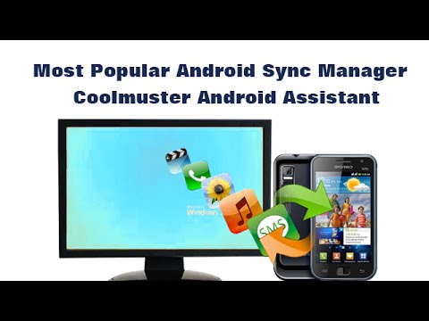 Most Popular Android Sync Manager -  Coolmuster Android Assistant