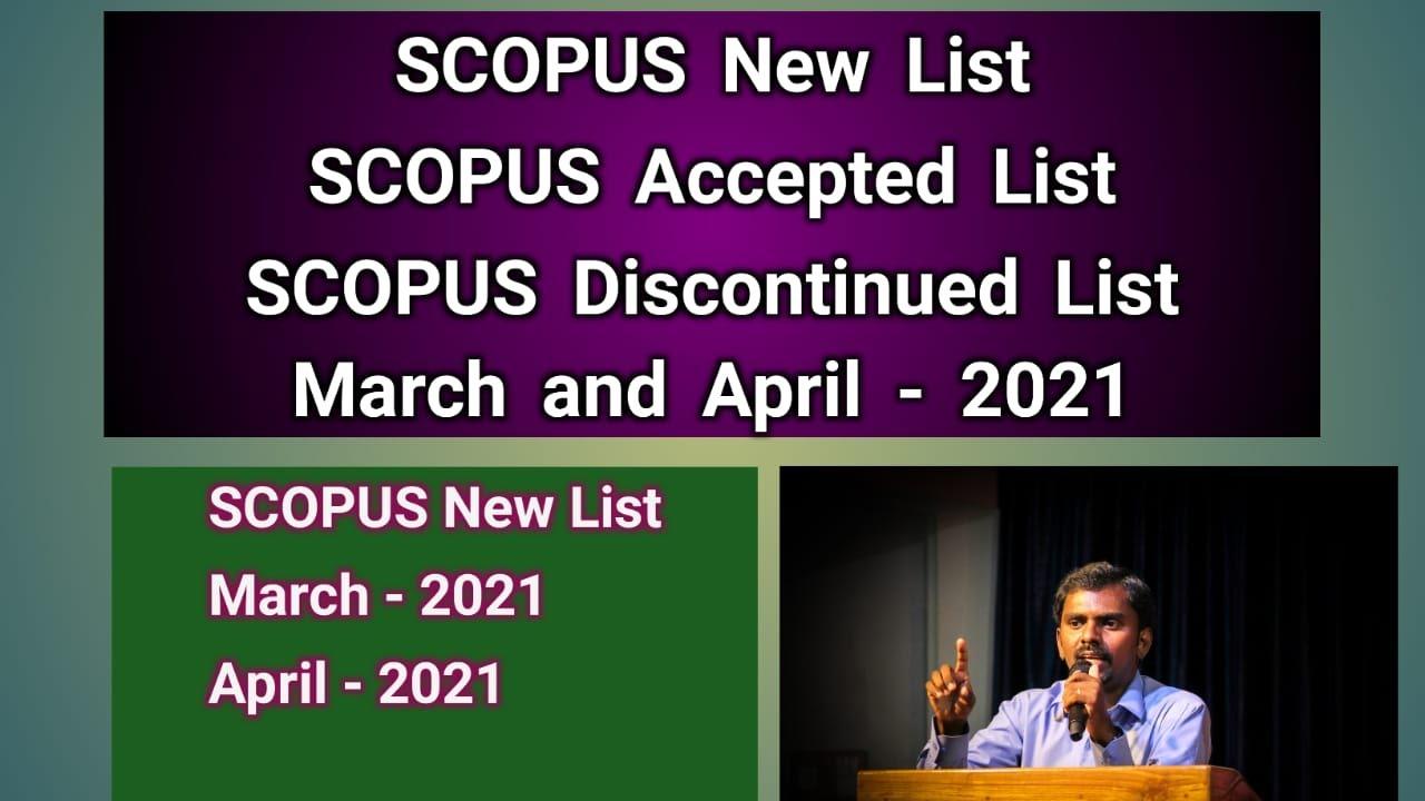 SCOPUS Journals New List   Accepted List   Discontinued List   March & April 2021   Milton Joe