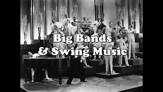 History Brief: Big Bands & Swing Music in the 1930s