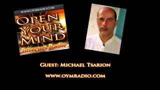 Open Your Mind (OYM) Michael Tsarion - November 23rd 2014