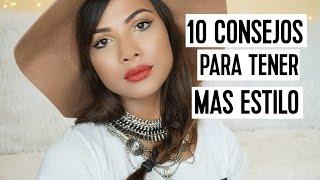 10 consejos para tener mas estilo | Doralys Britto