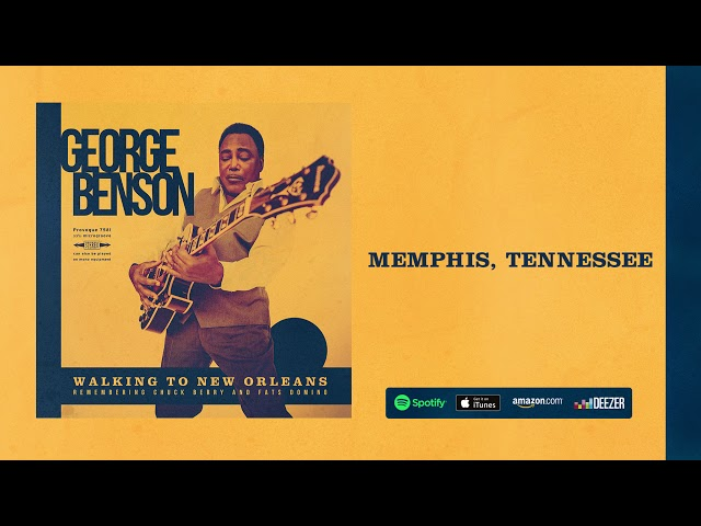 George Benson - Memphis, Tennessee (Walking To New Orleans) 2019