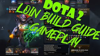 DOTA 2: Loin Build Guide Gameplay HD (No Commentary) 11-18-2019