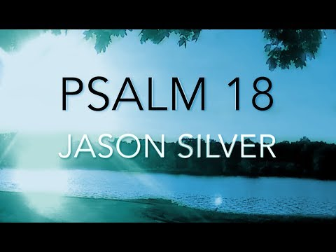 🎤 Psalm 18 Song with Lyrics - Great Praise from Great Victory - Jason Silver [WORSHIP SONG]