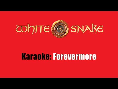 Karaoke: Whitesnake / Forevermore (Edit)