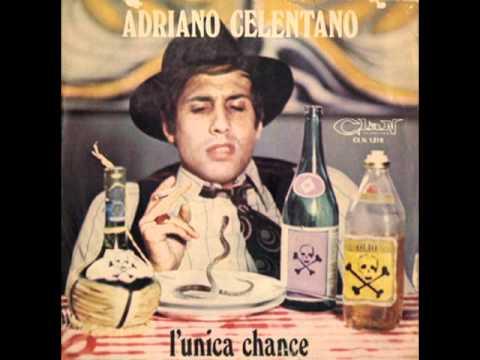 Adriano Celentano - L'unica chance - italian funk 1973