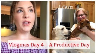 Vlogmas Day 4   A Productive Day