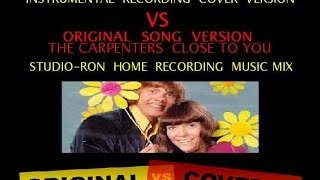 The Carpenters - Close To You Instrumental  cover version VS Original version  music mix