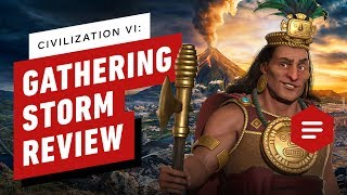 Civilization VI: Gathering Storm Review (Video Game Video Review)