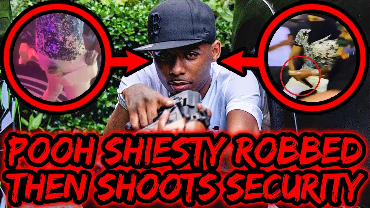 POOH SHIESTY ROBBED THEN SHOOTS SECURITY GUARD