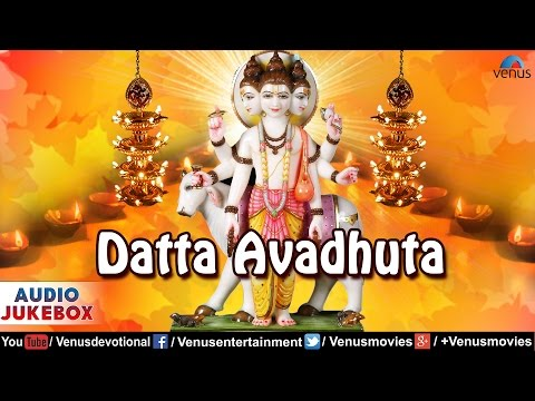 Datta Avadhuta - Ravindra Sathe & Sadhana Sargam : Marathi Devotional Songs | Audio Jukebox