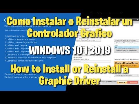 Como Instalar O Reinstalar Un Controlador Grafico L  How To Install Or Reinstall A Graphic Driver