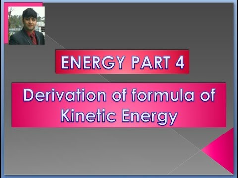 Derivation of Kinetic Energy in Hindi and English language