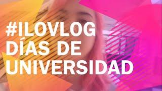 ILOVLOG☆3「Días de Universidad」