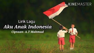 Lirik Lagu Aku Anak Indonesia | Tematik Kelas IV (SBdP)