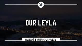 Dur Leyla Leyla (trap remix)