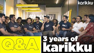 Q&A Session | 3 Years of Karikku