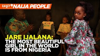 Jare Ijalana: The most beautiful girl in the world is from Nigeria | Legit TV