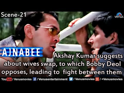 Akshay suggests about wives swap, to which  Bobby opposes, leading fight between them(Ajnabee)
