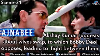 Fight Between Akshay Kumar & Bobby Deol (Ajnabee)