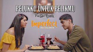 Download lagu FIERSA BESARI - PELUKKU UNTUK PELIKMU