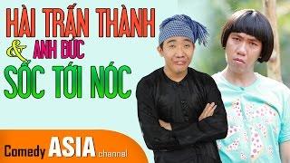 Hài Trấn Thành mới nhất ft.Anh Đức | SỐC TỚI NÓC
