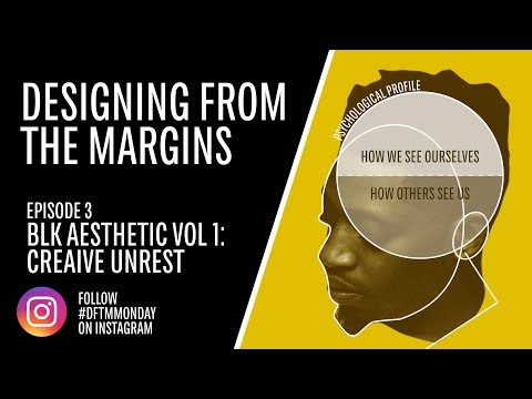 "Video: ""Creative Unrest"" in Designing from the Margins by"
