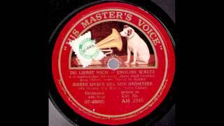 Du liebst mich / Marek Weber & Orchester,  Gesang: Eva West & Victor Colani