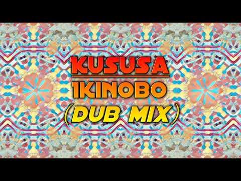Kususa - Inkinobo (Dub Mix)