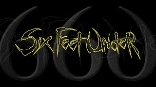 Six Feet Under Invader OFFICIAL