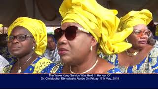 THE FINAL BURIAL RITES FOR DR CHRISTOPHER EBHODAGHE ABEBE TOOK PLACE IN IRUEKPEN EDO STATE