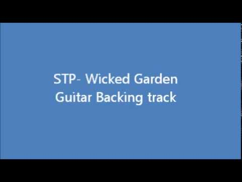STP   Wicked Garden Backing Track