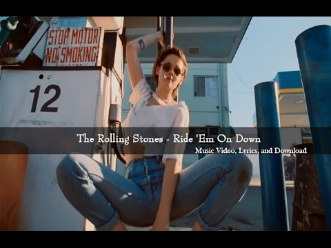 The Rolling Stones   Ride Em On Down Lyric Video