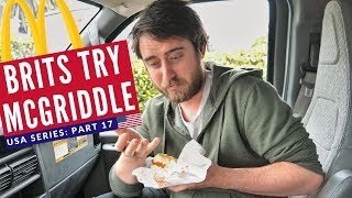 Brits Try American McDonald's: McGriddle Breakfast | Wine Country VANLIFE | Brits in America Part 17