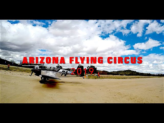 Arizona Flying Circus 2019!!