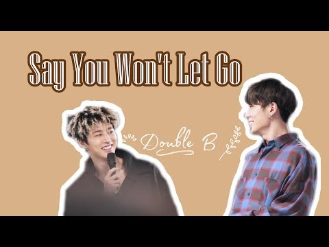 Double B #Say You Won't Let Go
