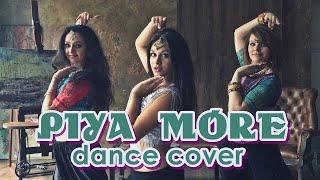 Piya More | Baadshaho | Dance Choreography | Sunny Leone | Emraan Hashmi | by Anita Sutradhar