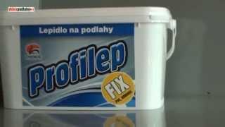 Jak fixovat PVC a koberce podlahy s Profilep FIX