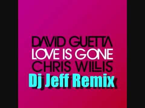 Love Is Gone - Dj Jeff Remix