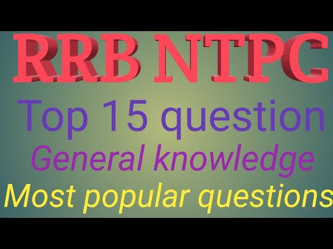 #RRB NTPC 2019 most important general knowledge questions ,SSC exam bank ,  railway all competitive