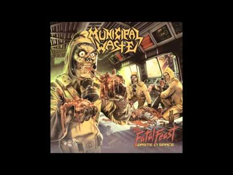 Municipal Waste - Eviction Party